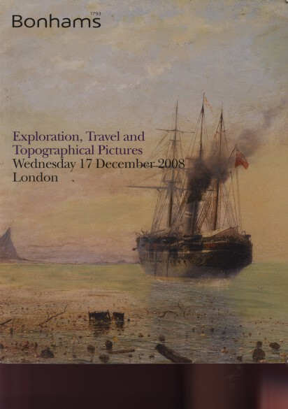 Bonhams 2008 Exploration, Travel & Topographical Pictures
