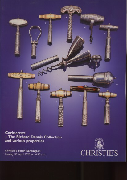 Christies 1996 Corkscrews The Richard Dennis Collection