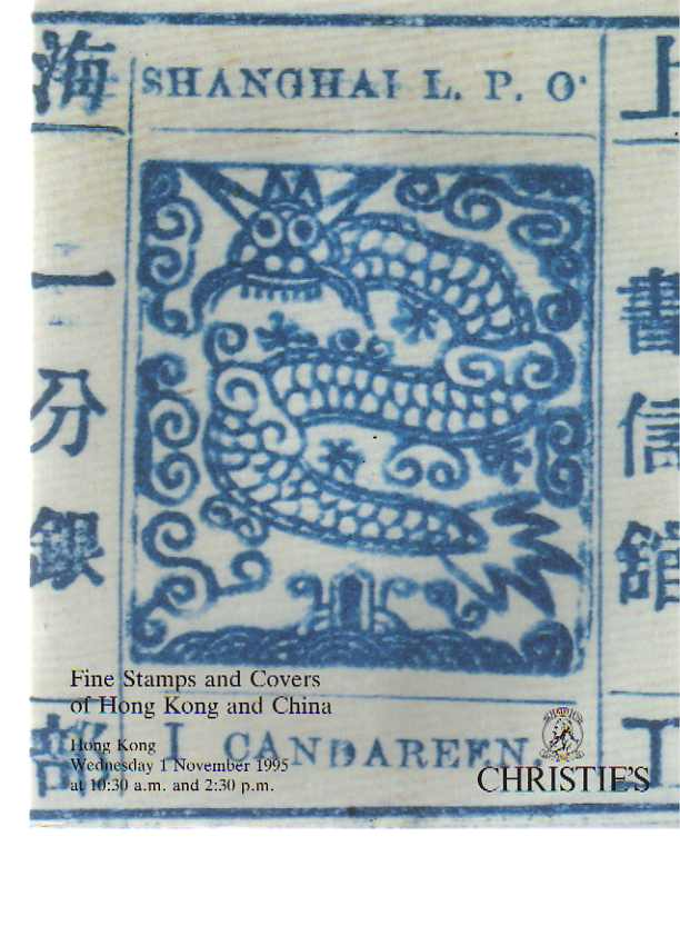 Christies 1995 Stamps & Covers of Hong Kong & China