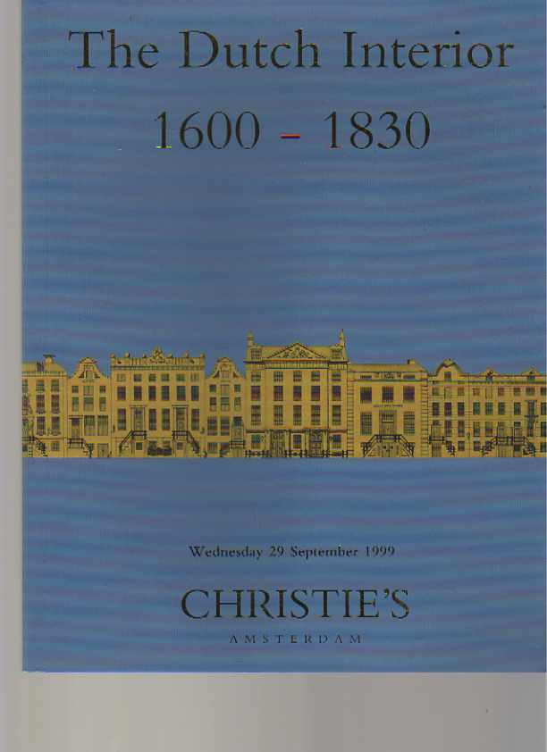 Christies 1999 The Dutch Interior 1600 - 1830