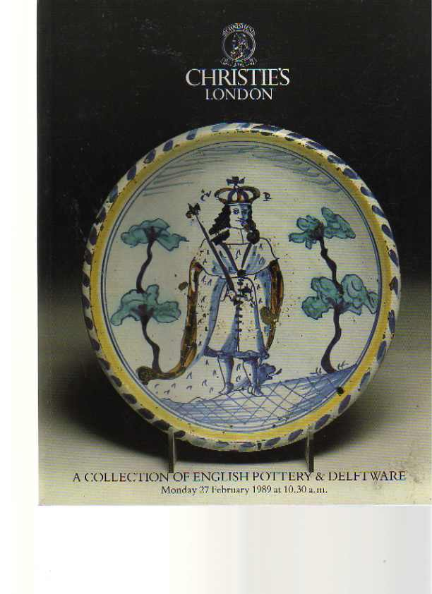 Christies 1989 A Collection of English Pottery & Delftware