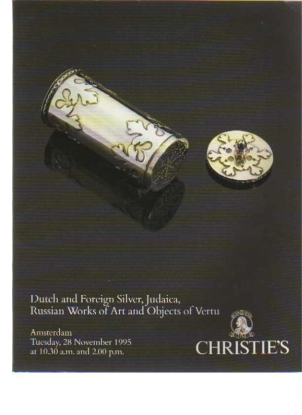 Christies 1995 Russian Works of Art, Dutch Silver, Judaica