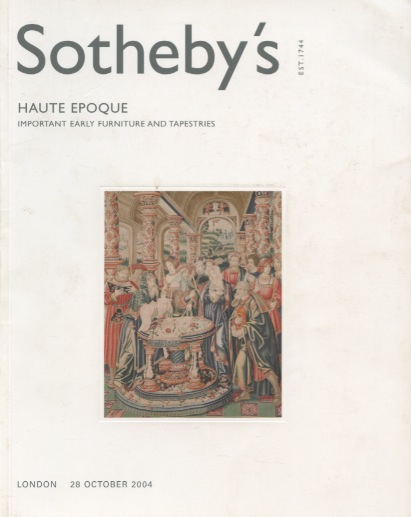 Sothebys 2004 Haute Epoque, Important Early Furniture