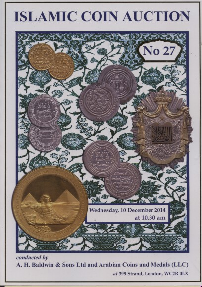Baldwins December 2014 Islamic Coins and Medals