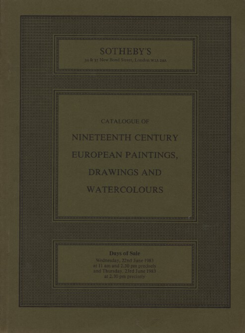 Sothebys June 1983 19th Century European Paintings, Drawings & Watercolours