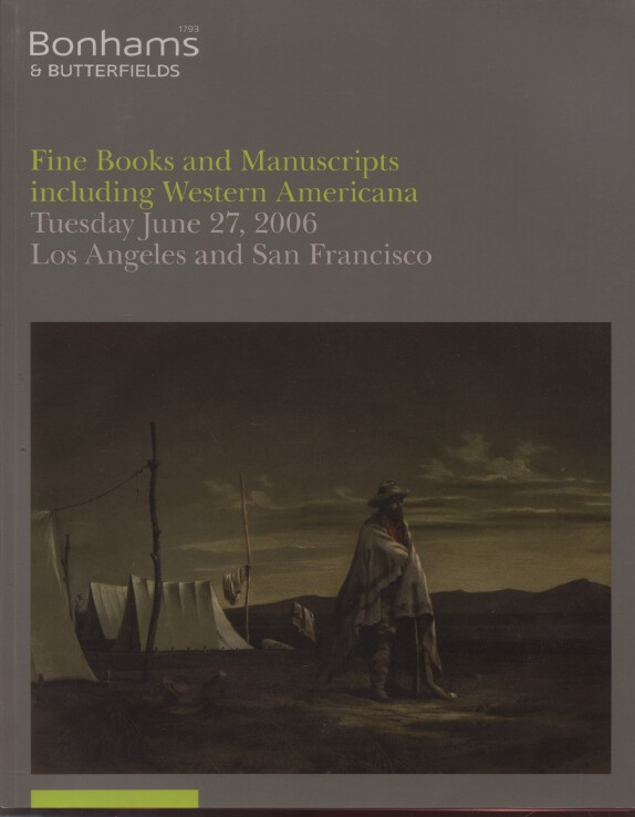 Bonhams June 2006 Fine Books & Manuscripts including Western Americana