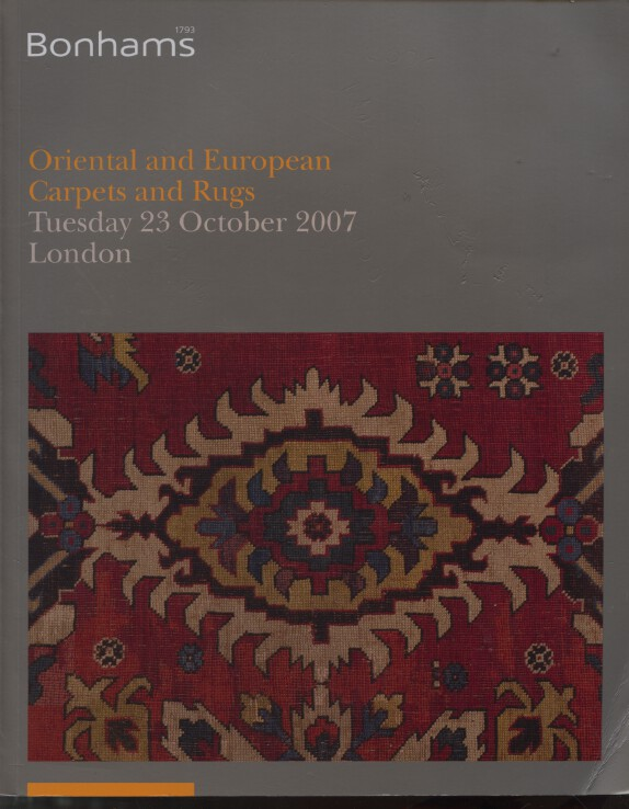 Bonhams October 2007 Oriental & European Carpets and Rugs