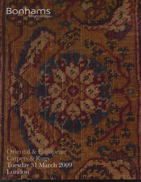 Bonhams March 2009 Oriental & European Carpets and Rugs