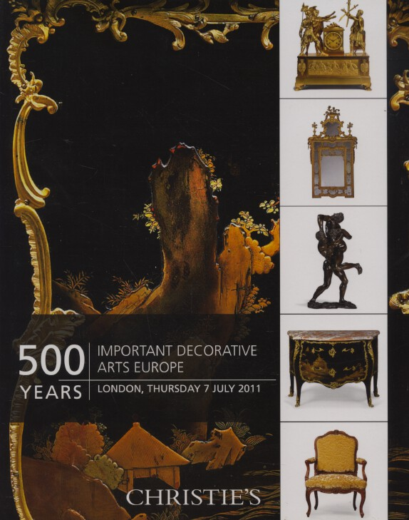 Christies July 2011 500 Years Important Decorative Arts Europe
