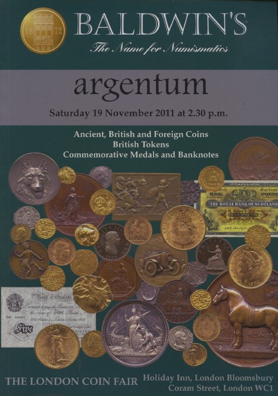 Baldwins Nov 2011 Ancient, British, Foreign Coins, Tokens, Medals & Banknotes