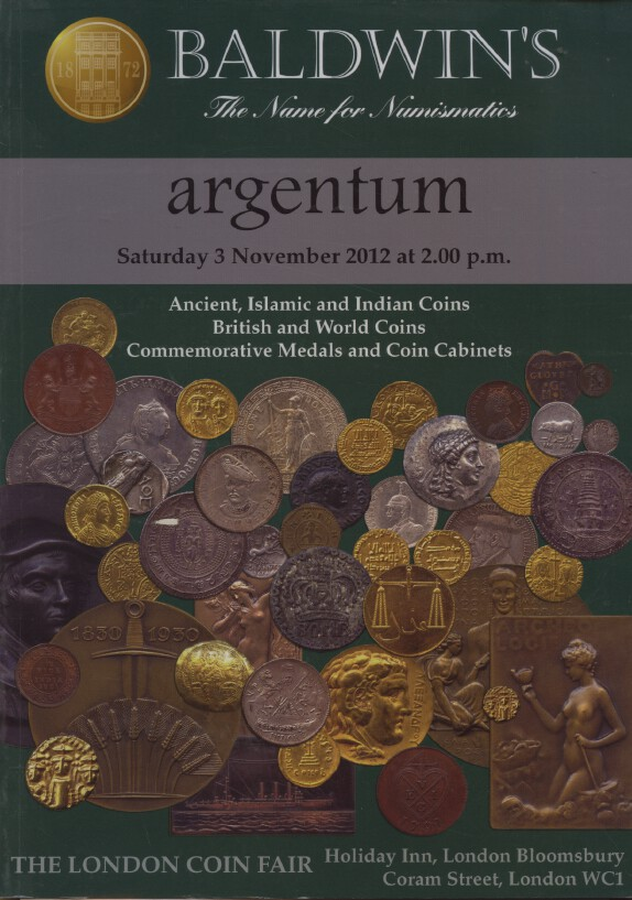 Baldwins Nov 2012 Ancient, Islamic, Indian, British & World Coins, Medals etc.