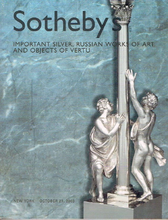 Sothebys October 2003 Important Silver, Russian Works of Art & Objects of Vertu
