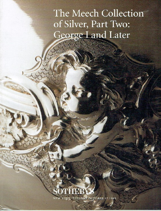 Sothebys October 1995 The Meech Collection of Silver, Part 2 : George I & Later