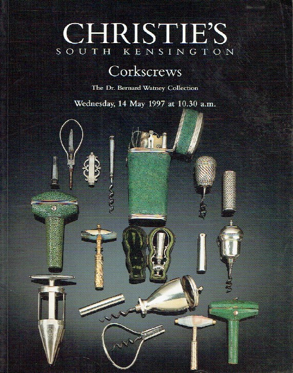 Christies May 1997 Corkscrews The Dr. Bernard Watney Collection