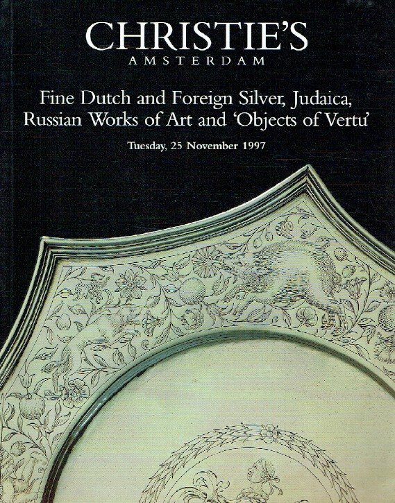 Christies November 1997 Dutch, Foreign Silver, Russian WOA & Objects of Vertu