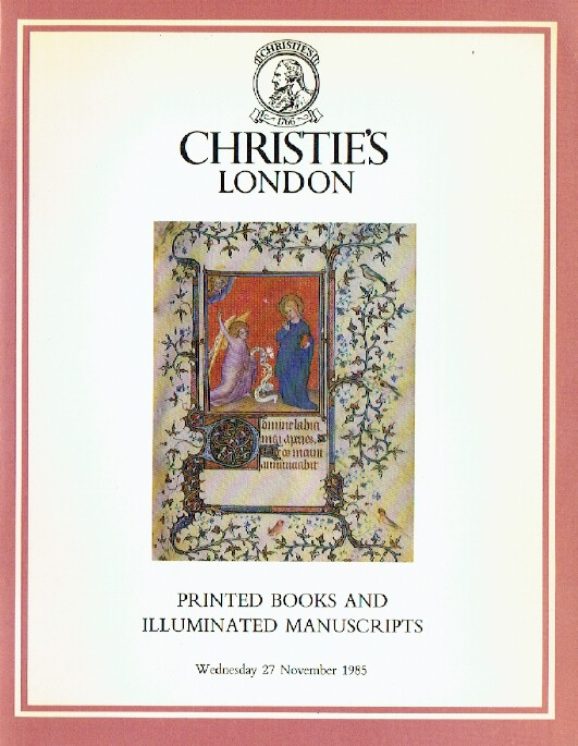 Christies November 1985 Printed Books & Illuminated Manuscripts