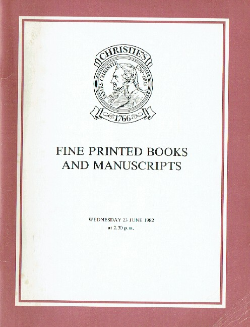 Christies June 1982 Fine Printed Books & Manuscripts