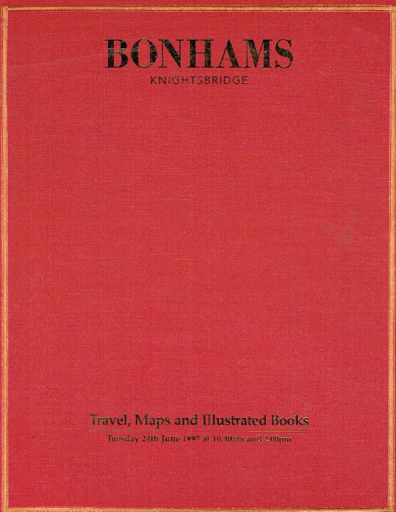 Bonhams June 1997 Travel, Maps and Illustrated Books