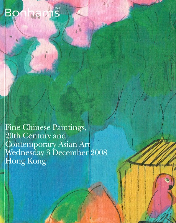 Bonhams December 2008 Fine Chinese Paintings, 20th C & Contemporary Asian Art
