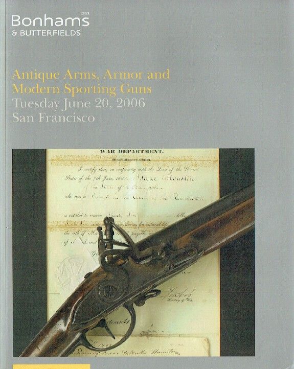 Bonhams & Butterfields June 2006 Antique Arms, Armor and Modern Sporting Guns