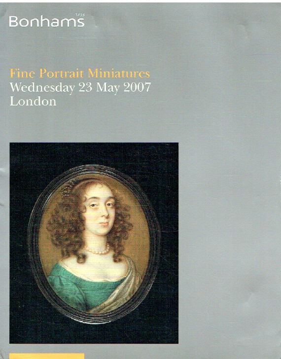 Bonhams May 2007 Fine Portrait Miniatures
