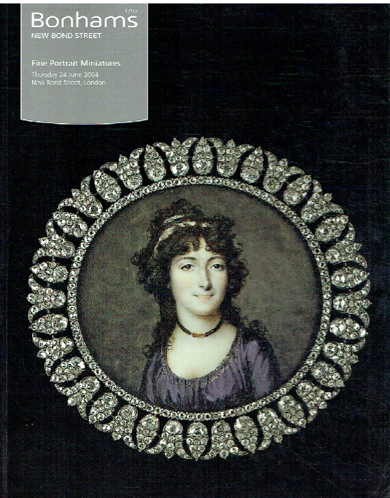Bonhams June 2004 Fine Portrait Miniatures