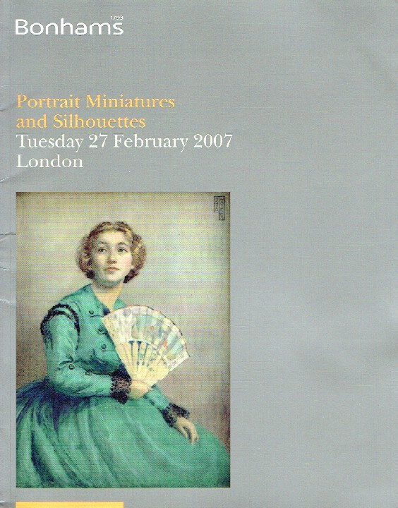 Bonhams February 2007 Portrait Miniatures and Silhouettes