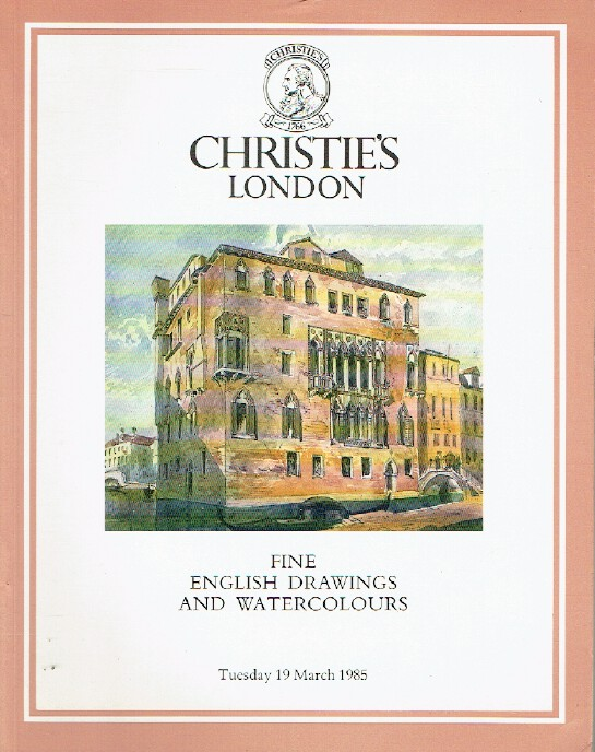 Christies March 1985 Fine English Drawings and Watercolours