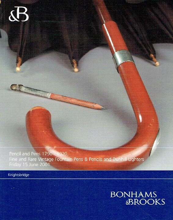 Bonhams & Brooks June 2001 Pencils & Pens 1790-1920 Fountain Pens & Lighters