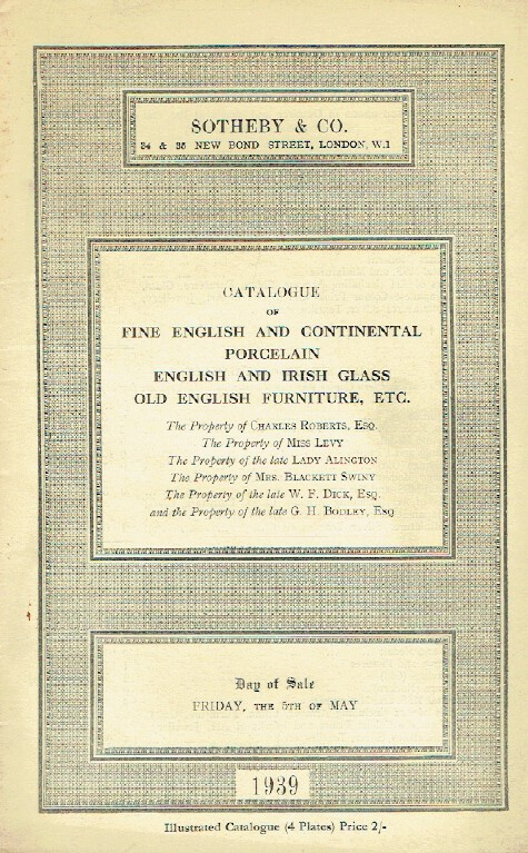 Sothebys May 1939 English & Continental Porcelain, Glass and English Furniture