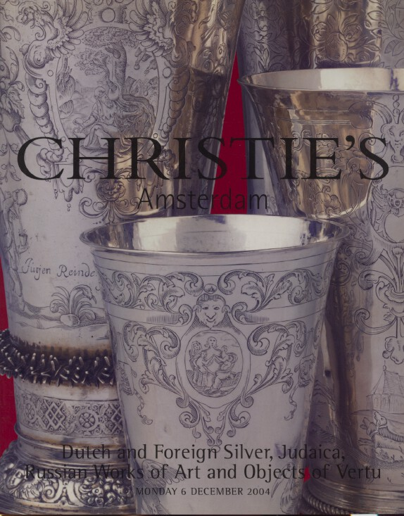 Christies Dec 2004 Russian WoA, Dutch & Foreign Silver, Judaica