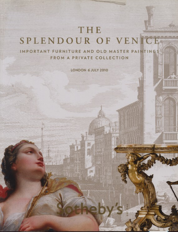 Sothebys 2010 The Splendour of Venice - Furniture & Paintings