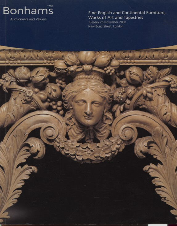 Bonhams 2002 Fine English & Continental Furniture, Works of Art